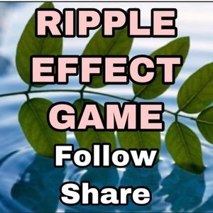 RIPPLE EFFECT GAME! Follow and Share ❤️
